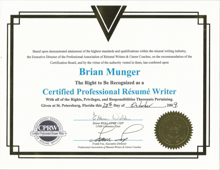 I've worked with a handful of resume writers online before, but I've  never dealt with someone as PRO as Brian. This was a no muss, no fuss  process from ...